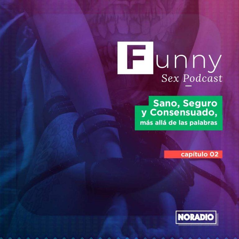 Lee más sobre el artículo Funny Sex Podcast – Ep. 2