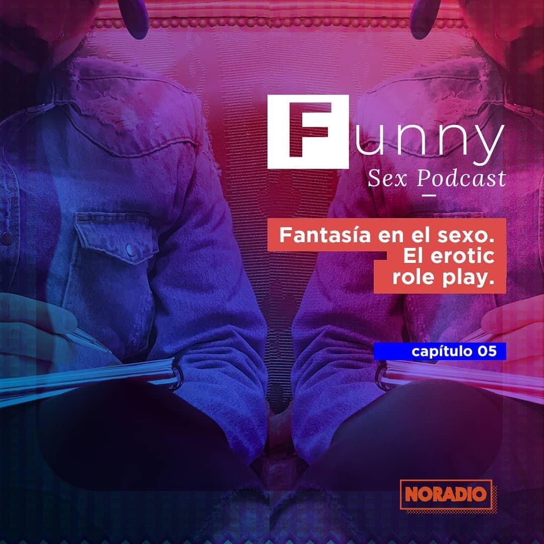 En este momento estás viendo Funny Sex Podcast – Ep. 5: «Fantasía en el sexo. El erotic role play»